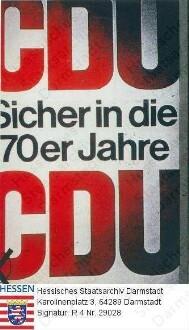 Deutschland (Bundesrepublik), 1969 September 28 / Wahlplakat der CDU (Christlich-Demokratische Union) zur Bundestagswahl am 28. September 1969 / Schriftplakat, schwarze und rote Schrift auf weißem Grund