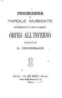 Orfeo all'inferno : programma e parole musicate dell'operetta in 4 atti e 6 quadri