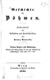 Geschichte von Böhmen : größtentheils nach Urkunden und Handschriften. 3,1