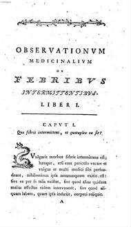 Observationes medicinales de febribus intermittentibus et qua ratione eisdem medendum sit : opus quod scientiarum, artium atque litterarum academia divionensis praemio coronavit, die 11 Augusti 1782