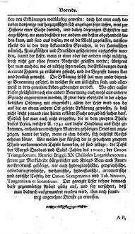 Vollständiges Mathematisches Lexicon : Darinnen alle Kunst-Wörter und Sachen, Welche In der erwegenden und ausübenden Mathesi vorzukommen pflegen, deutlich erkläret; Uberall aber Zur Historie der Mathematischen Wissenschafften dienliche Nachrichten eingestreuet, Und die besten und auserlesensten Schrifften, welche iede Materie gründlich abgehandelt, ausgeführet: Ferner auch Die Mund- und Redens-Arten derer Marckscheider auch hieher gehöriger Künstler und Handwercker, beschrieben; Und endlich alles zum Nutzen so wohl gelehrter als ungelehrter Liebhaber der vortrefflichen Mathematick eingerichtet worden. 1
