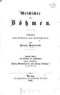 Geschichte von Böhmen : größtentheils nach Urkunden und Handschriften. 5,2