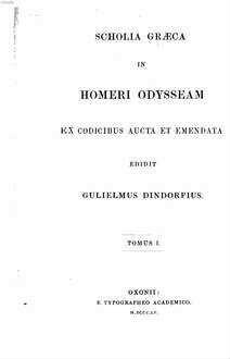 Scholia graeca in Homeri Odysseam ex codicibus aucta et emendata edidit Guliel. Dindorfius. 1