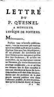 Lettre Du Pere Quesnel A M. L'Evêque De Poitiers, où Il Se Justifie Des Excez que ce Prélat lui attribue dans son Mandement du 19. Janvier 1716. touchant l'autorité de l'Eglise à l'égard de la sainte Ecriture