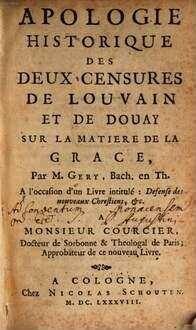 Apologie historique de deux censures de Louvain et de Douay sur la matière de la grace