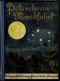 Peterchens Mondfahrt : ein Märchen