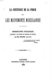 ˜Laœ constance de la force et les mouvements musculaires : Dissertation inaug.