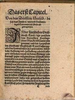 Von dem hoch vn[d] weitberhümpten Wunderzeichen, so sich mit dem hochheiligisten Sacrament des Altars auff dem Seefeld, in der fürstlichen Graffschafft Tyrol, Anno 1384. zugetragen, vnd was man sonst darbey Christlich vnd nutzlich zubedencken hab : Warhaffte vnd gewiße Historia auß glaubwürdige[n] schrifftlichen vrkhunde[n] ; anjetzo ... getreulich zusamen getrage[n], vnd ordentlich beschriben, so zuvor nie dermassen außgangen ...