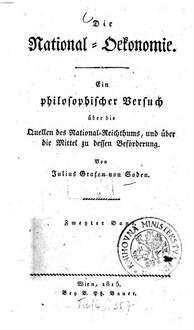 ˜Dieœ National-Oekonomie : ein philosophischer Versuch über die Quellen des National-Reichthums, und über die Mittel zu dessen Beförderung. 2