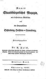 Neues staatsbürgerliches Magazin mit besonderer Rücksicht auf die Herzogthümer Schleswig, Holstein und Lauenburg. 5, 5. 1837