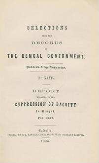Report on the suppression of dacoity in Bengal: for 1859