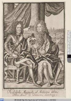 Rudolph August und Anton Ulrich, Herzöge von Braunschweig-Lüneburg