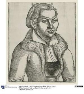 Porträt der Katharina von Bora
