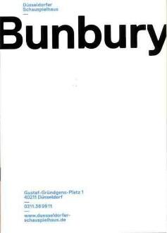 """Programmheft zu """"Bunbruy"""" von Oscar Wilde. Düsseldorf, 13.12.2013 (2013/2014) Digitalisat: Theatermuseum"""
