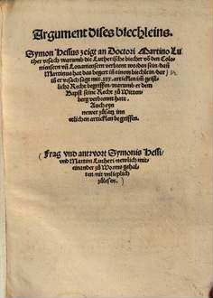 Argument dises biechleins Symon Hessus zeigt an Doctori Martino Luther ...
