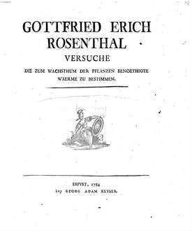 Gottfried Erich Rosenthal Versuche Die Zum Wachsthum Der Pflanzen Benoethigte Waerme Zu Bestimmen