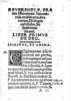 Reverendi P. Fratris Hieronymi Sauonarolae ordinis praedicatorum dialogus, cui titulus solatium itineris mei