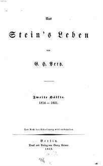 Aus Stein's Leben. 2, 1814 - 1831