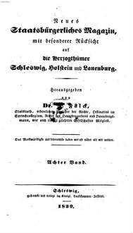 Neues staatsbürgerliches Magazin mit besonderer Rücksicht auf die Herzogthümer Schleswig, Holstein und Lauenburg. 8, 8. 1839