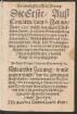 Zwo warhafftige Newe Zeitung/|| Die Erste/ Auß || Comorrn/ von 6.Jenner/|| Anno 1599. welche bey einem Tuerck=||ischen Curier/ so nahe bey Stulweissenburg || von etlichen Freybeutern gefangen/ schrifft-||lich gefunden ... || in welchem deß Tuerckischen || Keysers klag vermeldet wirdt/ vber sein || jetziges vnglueck so jhm zu handen || kompt/ in ein gesang gestelt/|| Jm Thon: Ewiger Vatter im Himmelreich/ [et]c.|| Die ander Zeitung/ vnnd || wahrer bericht/ von der gewaltigen || straff Gottes/ vnnd jæmmerliche Wassers||noth/ So die vergangen Weinnachten inn || aller Welt bekante Statt Rhom/ geschehen/|| vnd was es fuer gewaltigen schaden ge=||thon/ findt jhr hie Gesangsweiß || bericht. Jm Thon/|| Wie man den Lindenschmidt singt/||