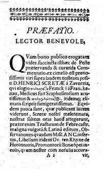 Succincta commentatio de peste et febribus pestilentialibus praeservandis ac curandis ˜Henrici Scretae Schotnovii à Zavorzizœ