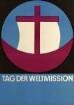 """Plakat nach einem Entwurf von Dieter von Andrian """"Tag der Weltmission"""""""